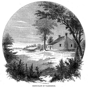 800px-George_Washington's_birthplace_(1856_engraving)