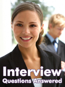 Interview Questions Answered