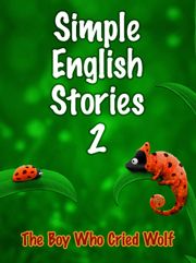 Simple English Stories 2: The Boy Who Cried Wolf